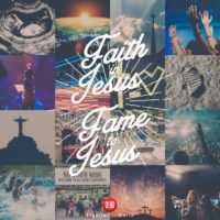 3:16 Church Inspirations - Fame to Jesus