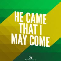 3:16 Church Inspirations - He came that I may come