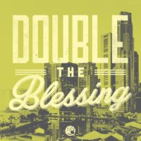 3:16 Church Inspirations - Double The Blessing