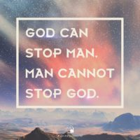 3:16 Church Inspirations - God Can Stop Man. Man Cannot Stop God