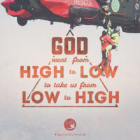 3:16 Church Inspirations - God went from High to Low