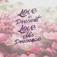 3:16 Church Inspirations: Love is Present