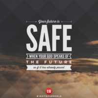 3:16 Church Singapore: Your Future Is Safe