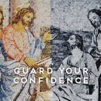3:16 Church - Guard your confidence