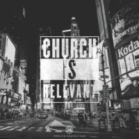 3:16 Church - Church Is Relevant