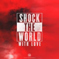3:16 Church - Shock The World With Love