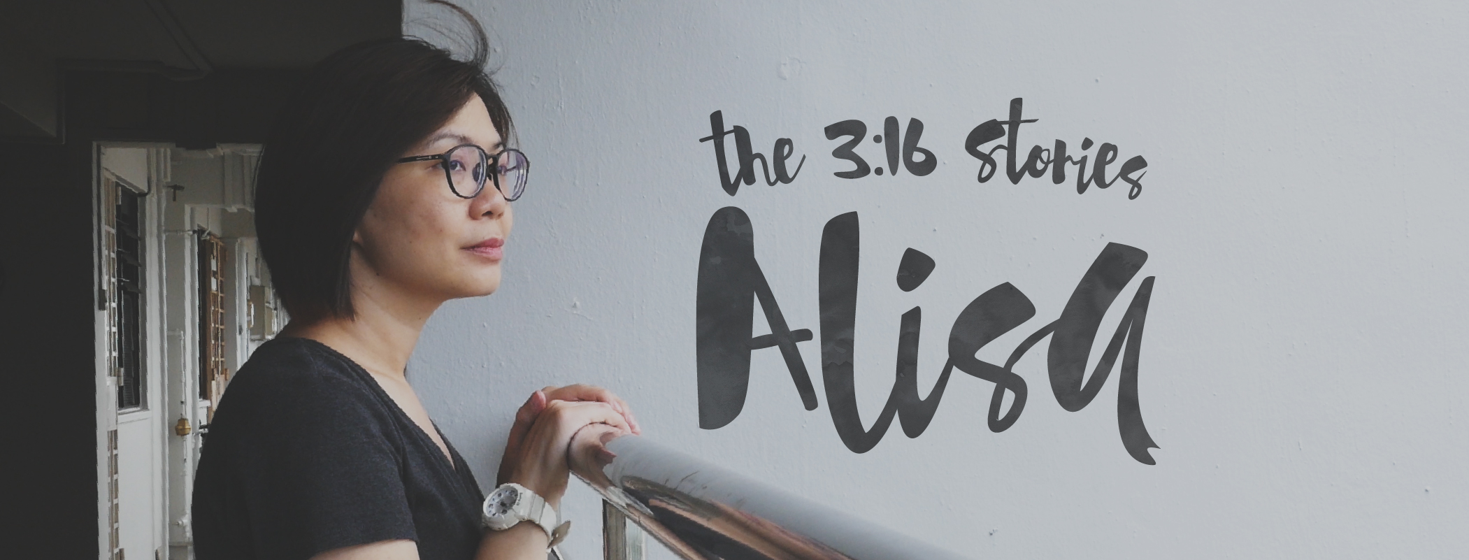 The 3:16 Stories - Alisa