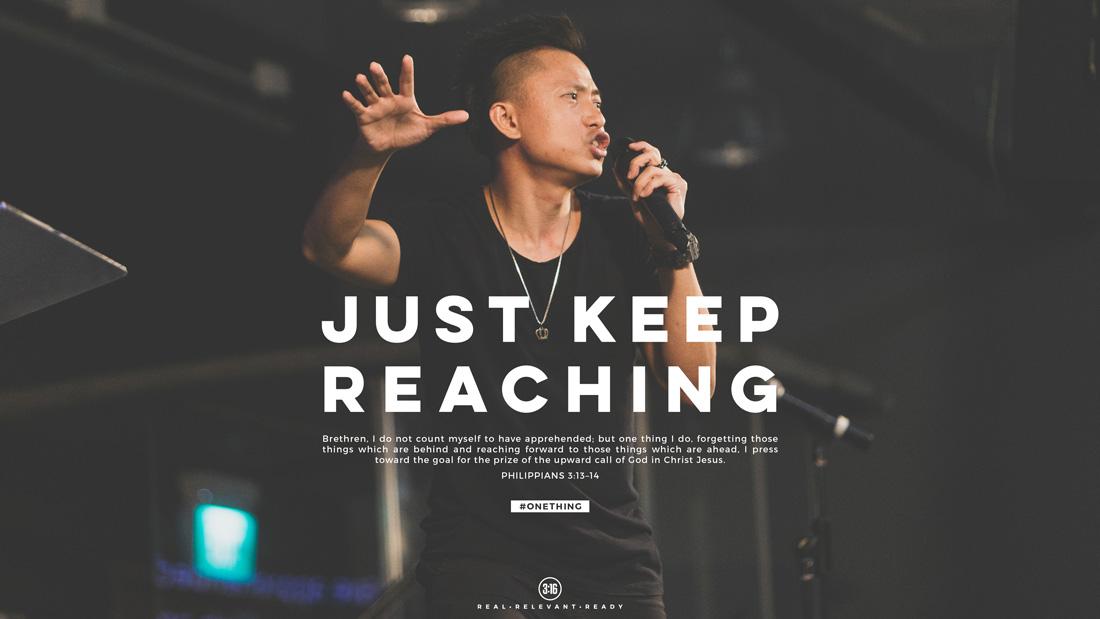 3:16 Church - Just Keep Reaching