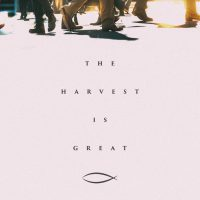 3:16 Church - The Harvest is Great